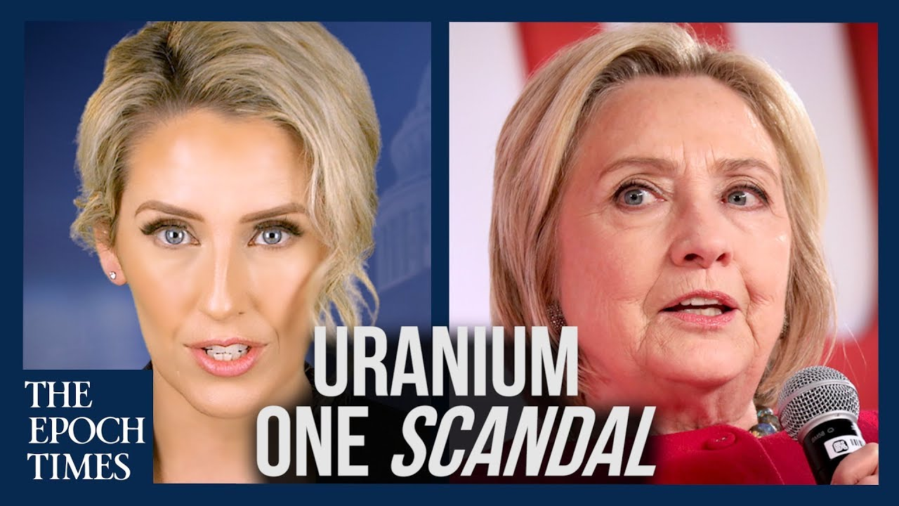 7 Reasons Why the Uranium One Scandal Won't Go Away – YouTube