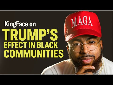 KingFace On the Trump Effect In Black Communities – YouTube