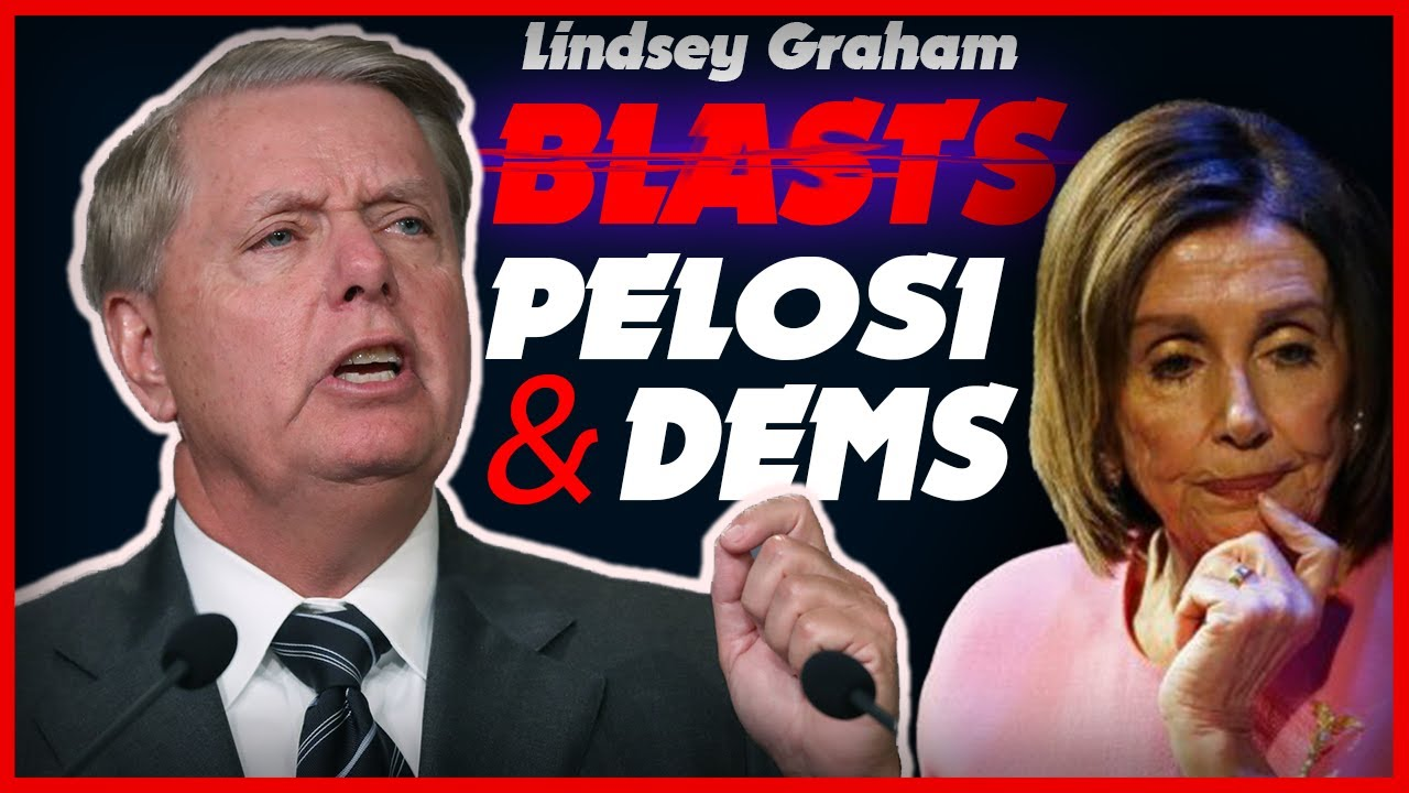 """Lindsey Graham Blasts, """" You've Broke Every Norm """" Dems and Pelosi – YouTube"""