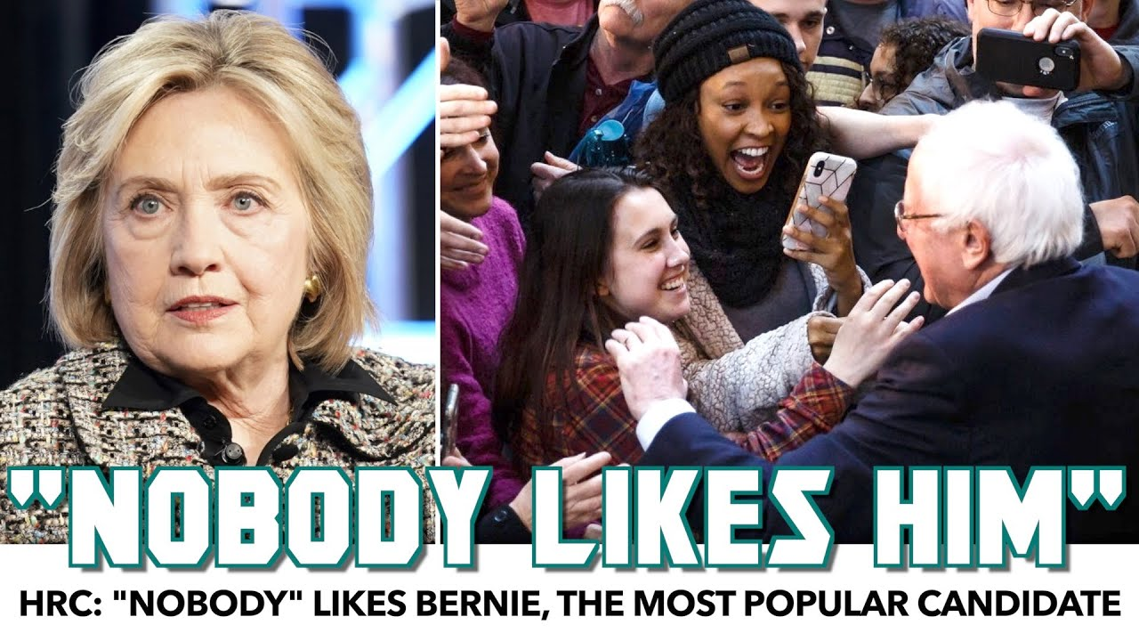 "Hillary Claims ""Nobody"" Likes Bernie, The Most Popular Candidate – YouTube"