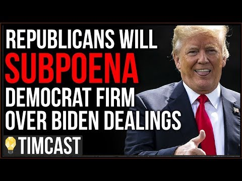 Republicans FINALLY Plan To Subpoena Democrat Firm Over Biden Dealings, Journalists Push Fake News