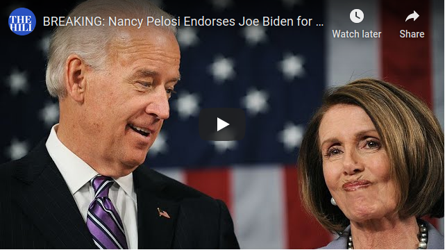 BREAKING: Nancy Pelosi Endorses Joe Biden for President.