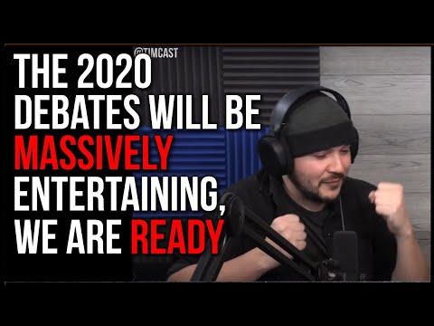 The 2020 Election Will Be MASSIVELY Entertaining, The Debates Will Be EPIC Television