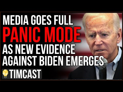 Media Goes Full PANIC MODE As New Evidence Emerges Against Joe Biden, Democrats CANT Defend Him