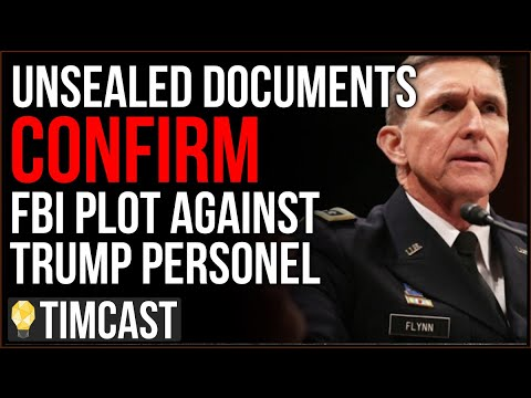 Unsealed Documents CONFIRM FBI Plot Against Trump Staff, Michael Flynn, Agents Sought To TRAP Flynn