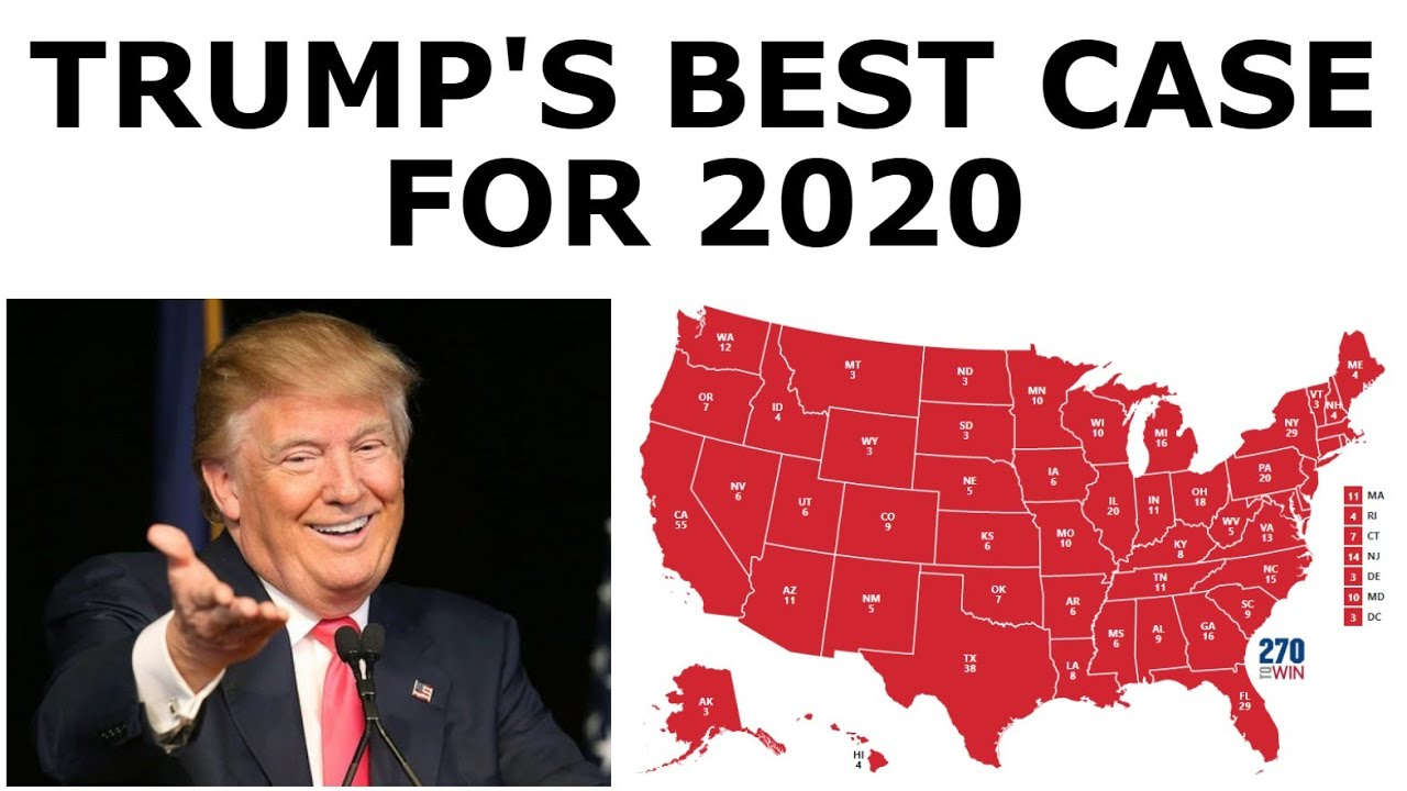 Trump's BEST CASE Scenario for 2020