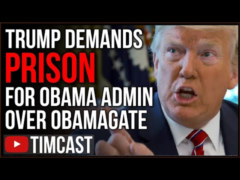 Trump Demands PRISON For Obama Administration Officials Involved In Obamagate, Calls Obama CORRUPT