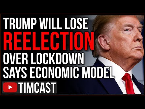 COVID Lockdown Will Cause Trump HISTORIC Defeat According To Economic Model, But I Don't Believe it