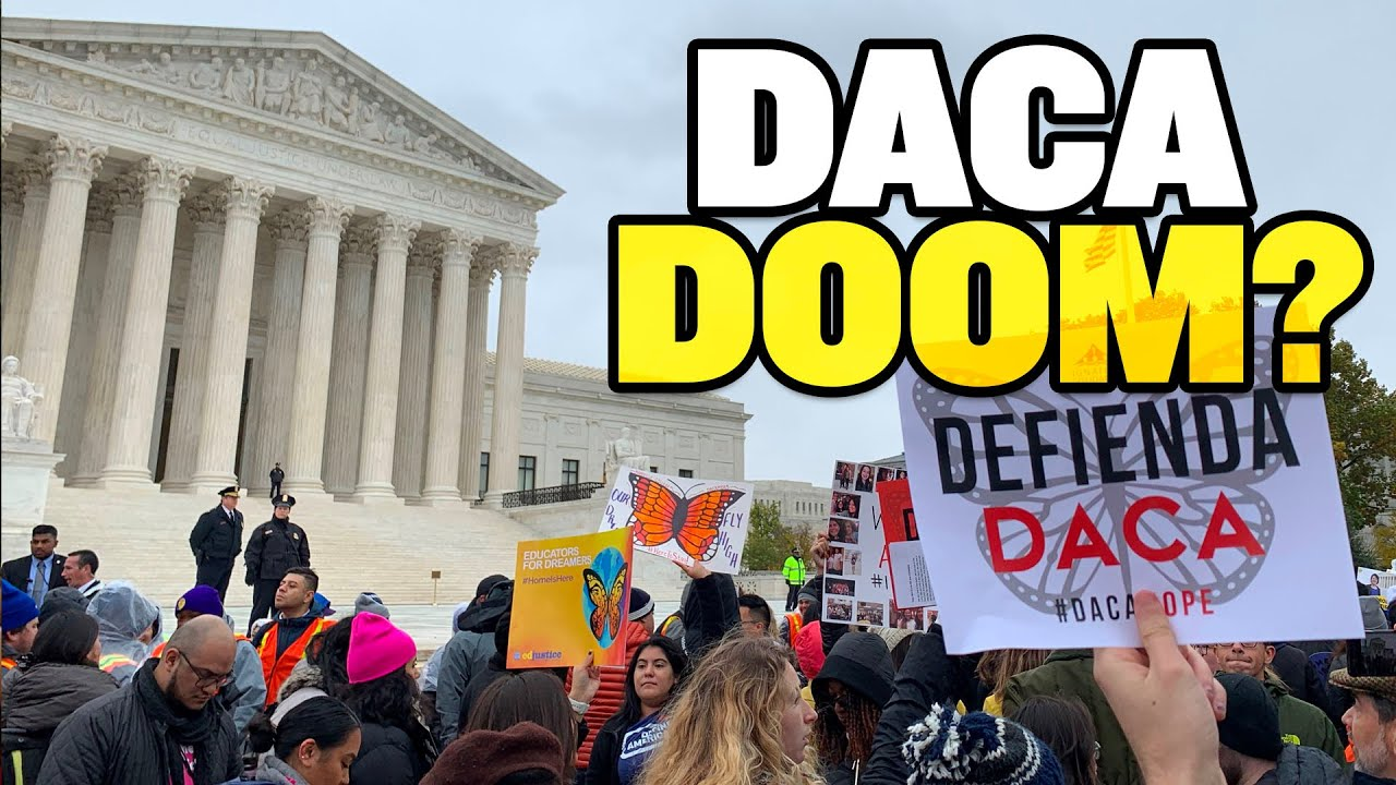 DACA: Supreme Court May Have Doomed It