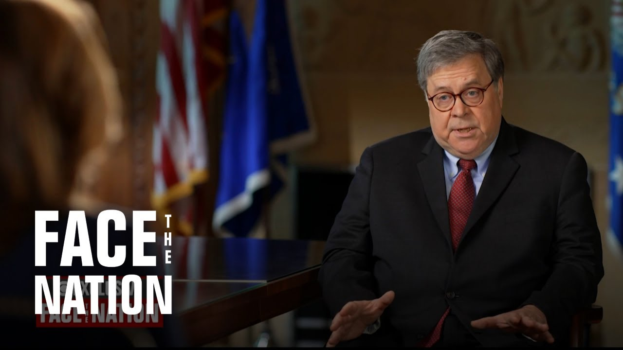 """Full Interview: Attorney General Bill Barr on """"Face the Nation"""""""