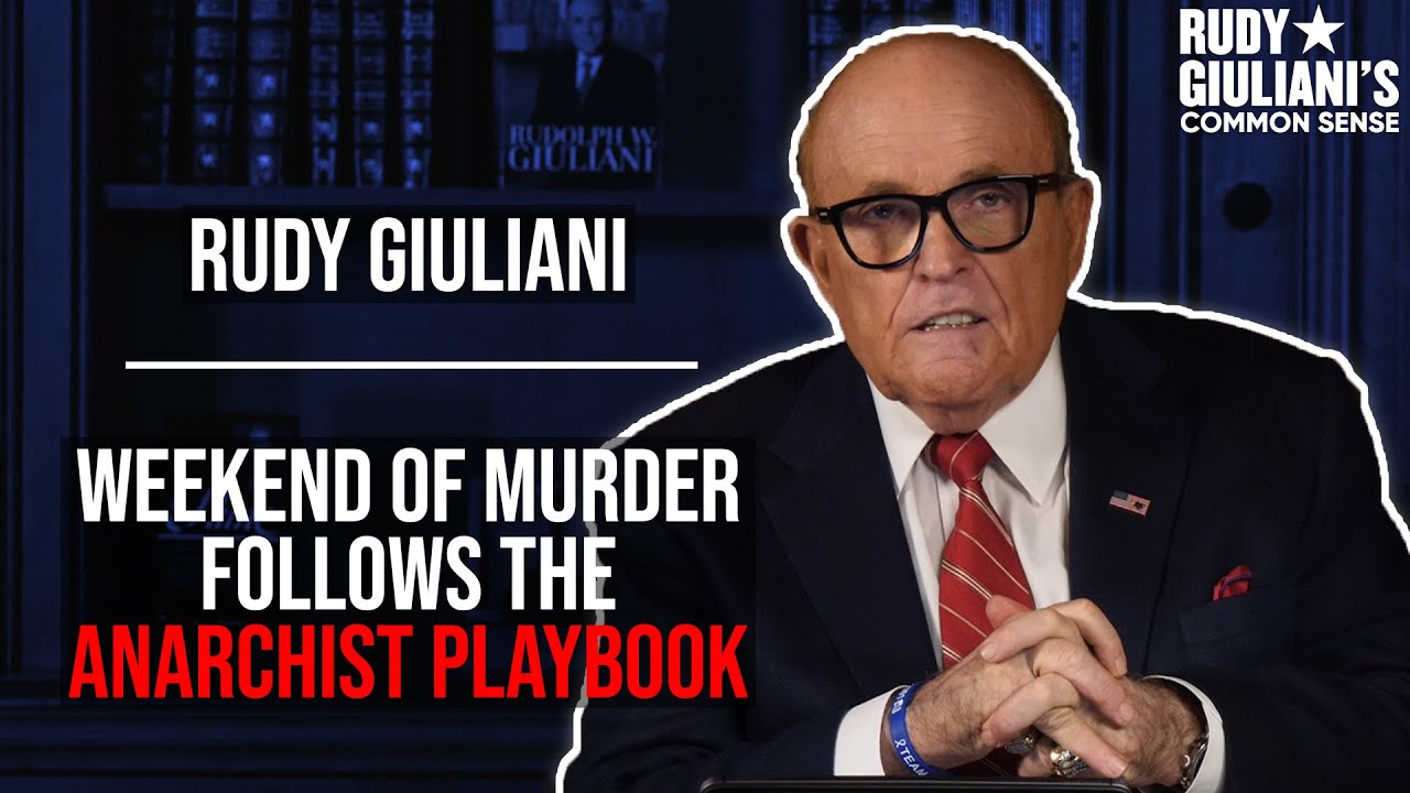 Recent Events Follow The Anarchist Playbook, This Was Predicted   Rudy Giuliani