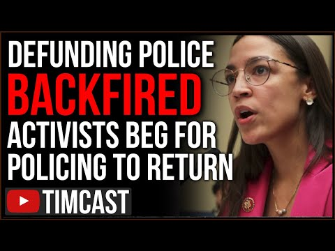 Defunding Police BACKFIRED, AOC SLAMMED As Activists DEMAND Police Be Reinstated As Crime SKYROCKETS