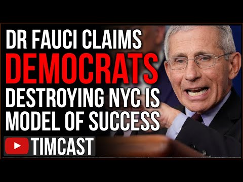 New York City Is COLLAPSING And Democrat Policy Is Killing People, Fauci Calls It Model of Success