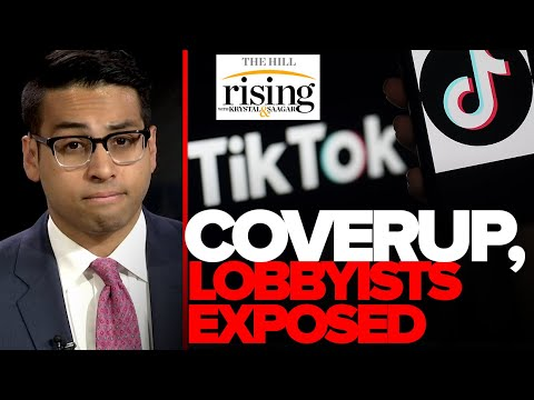 EXPOSED- DC Lobbyists Taking Chinese Cash, Media Coverup For TikTok