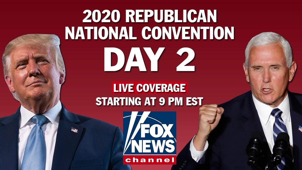 Live Now : RNC Day 2 | Featuring President Trump, Melania Trump, Mike Pompeo and others