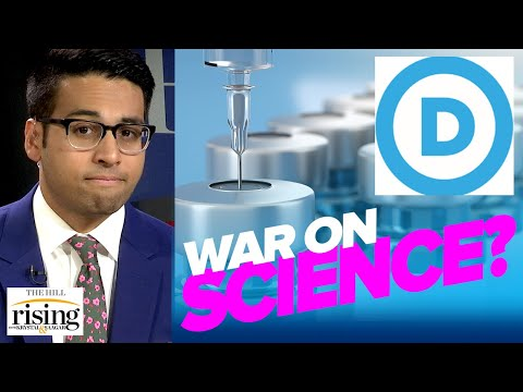 Dems INSANE Anti-Vax Embrace Is Latest In New Left War On Science