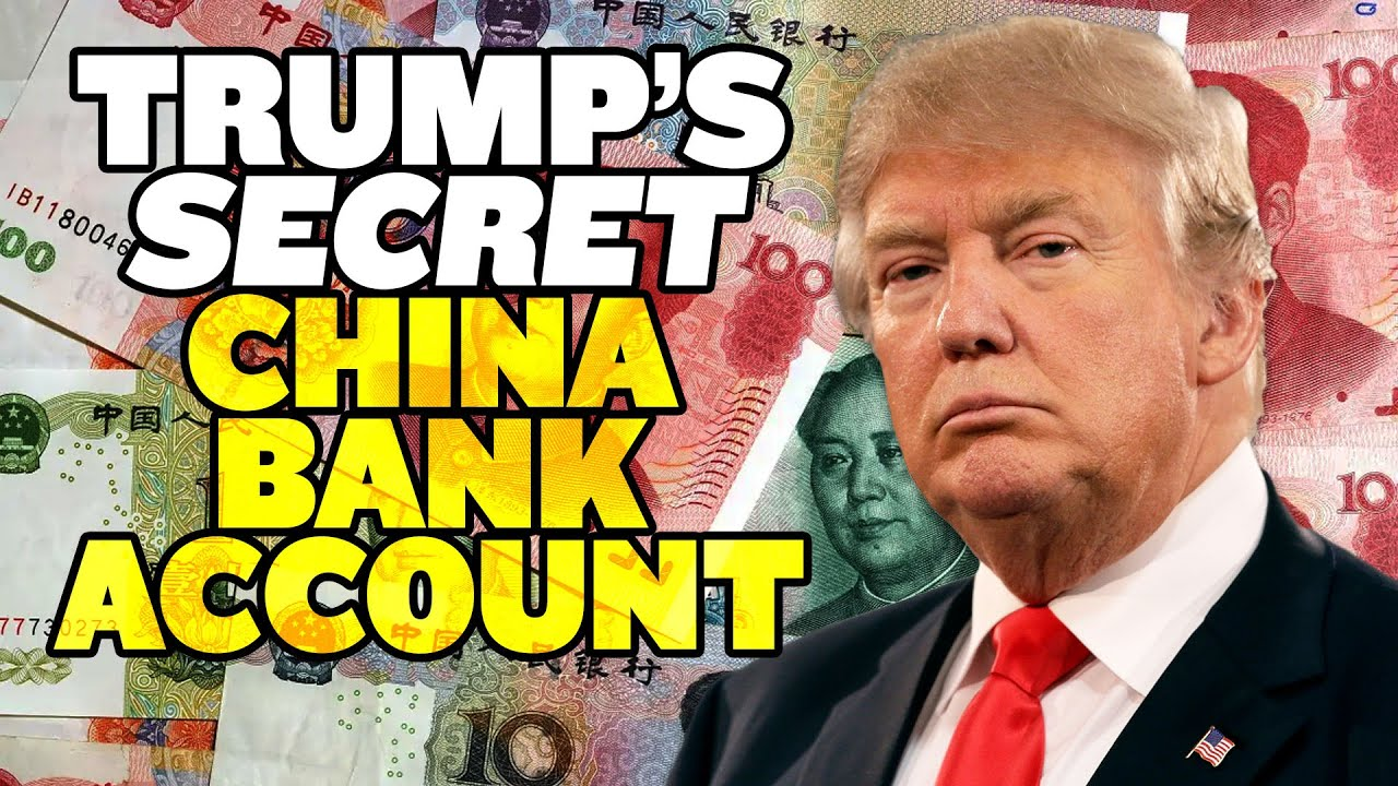 Trump's SECRET China Bank Account | America Uncovered