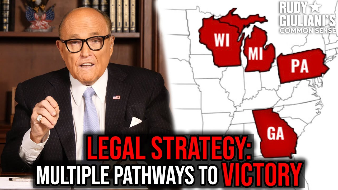 LEGAL STRATEGY: Multiple Pathways To Victory | Rudy Giuliani