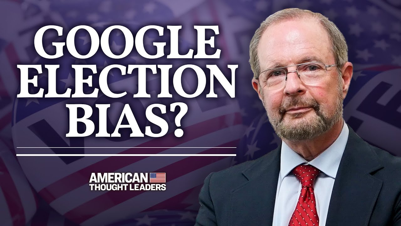 Google Vote Reminders Only Went to Liberals, Not Conservatives for at Least 4 Days—Dr Robert Epstein