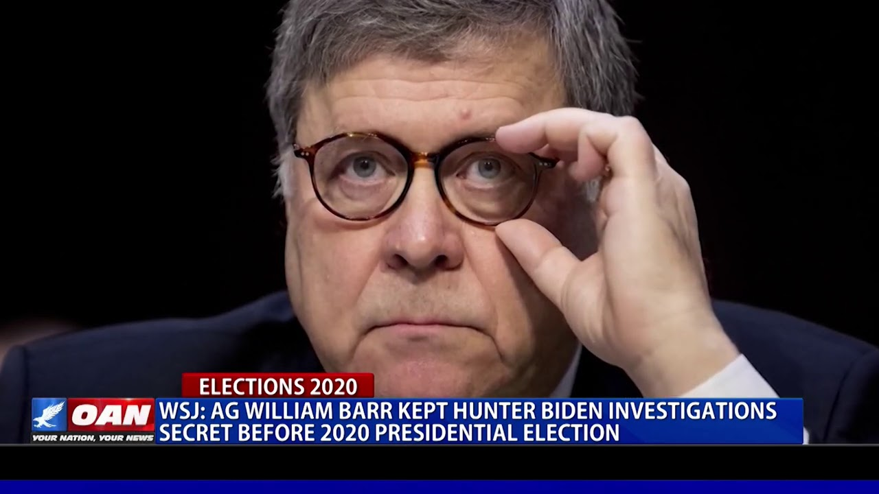 AG Barr kept investigations into Hunter Biden secret before 2020 Presidential Election