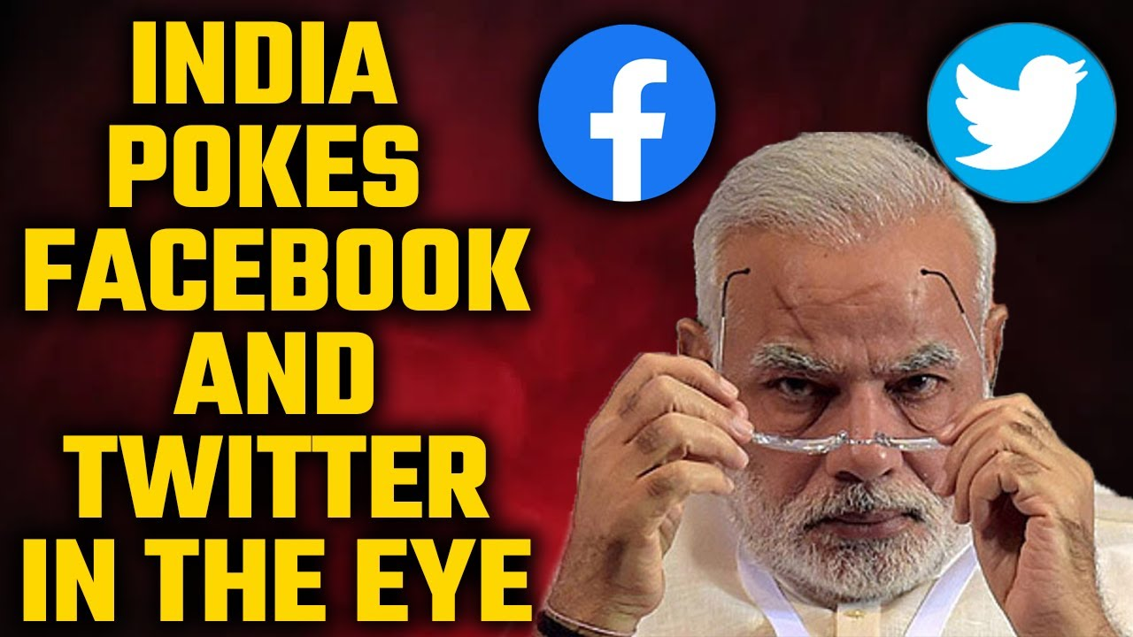 India shakes up Facebook and Twitter over policy and data issues.