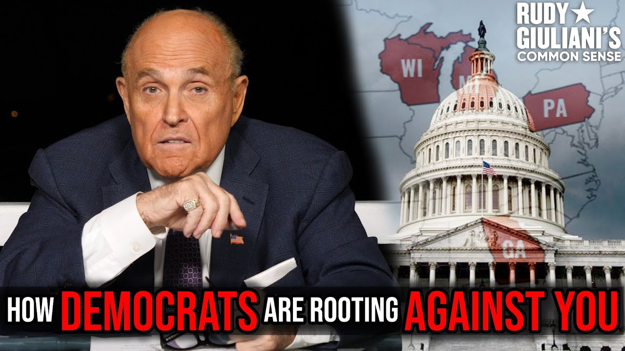 How DEMOCRATS Are Rooting AGAINST YOU | Rudy Giuliani