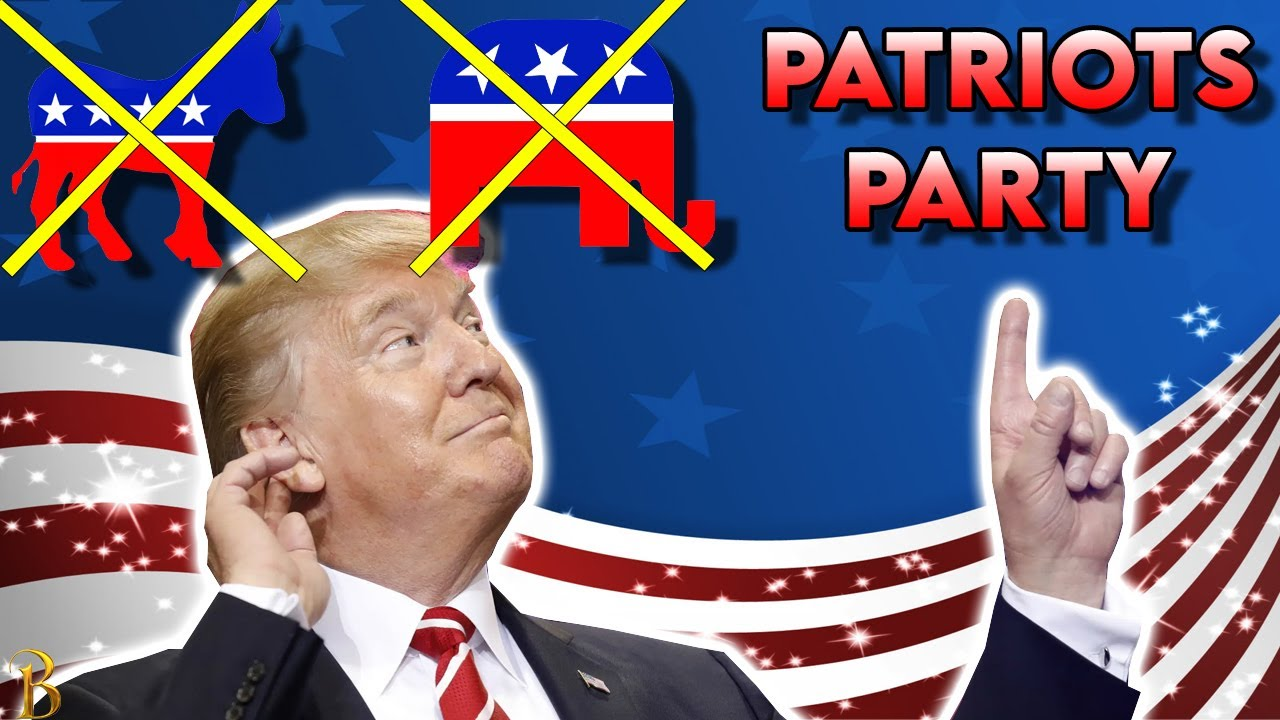 TRUMP'S PATRIOT'S PARTY – What Will Trump Do Now??