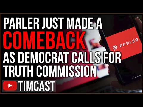 """Parler Has Been REVIVED Amid Democrat Calls For """"Truth Commission"""" To Weed Out Trump Supporters"""