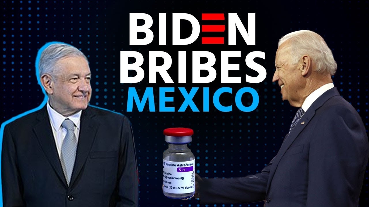 """Biden is now """"bribing"""" Mexico to stop the influx of immigrants."""