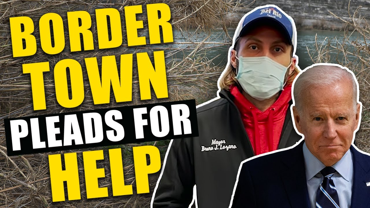 """Mayor of Texas border town PLEADS Biden for help: """"We DON'T HAVE THE RESOURCES!"""""""