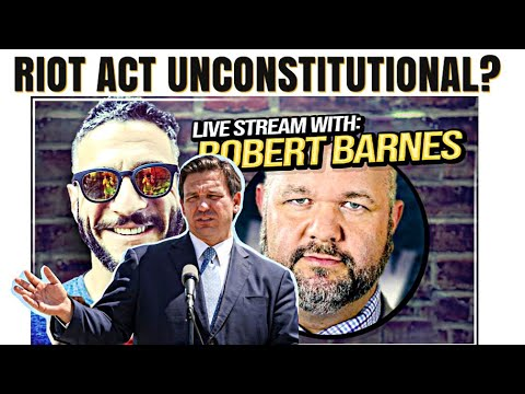 "Is DeSantis' ""Riot Bill"" UNCONSTITUTIONAL?"