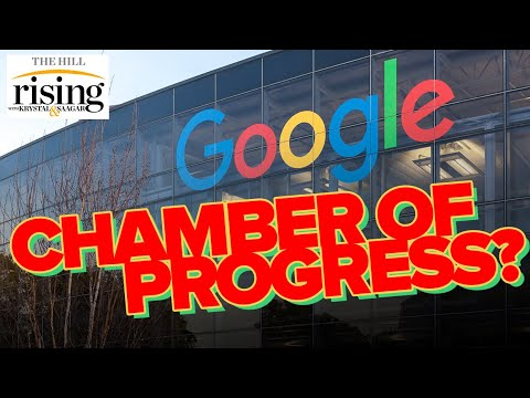 Tech Co's Launch CHAMBER OF PROGRESS To Lobby For GOOGLE, Amazon, Facebook