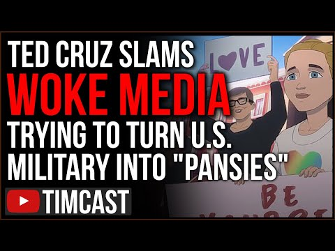"""Ted Cruz SLAMS Woke Army Ad, Says Democrats And Woke media Turning Our Military Into """"Pansies"""""""