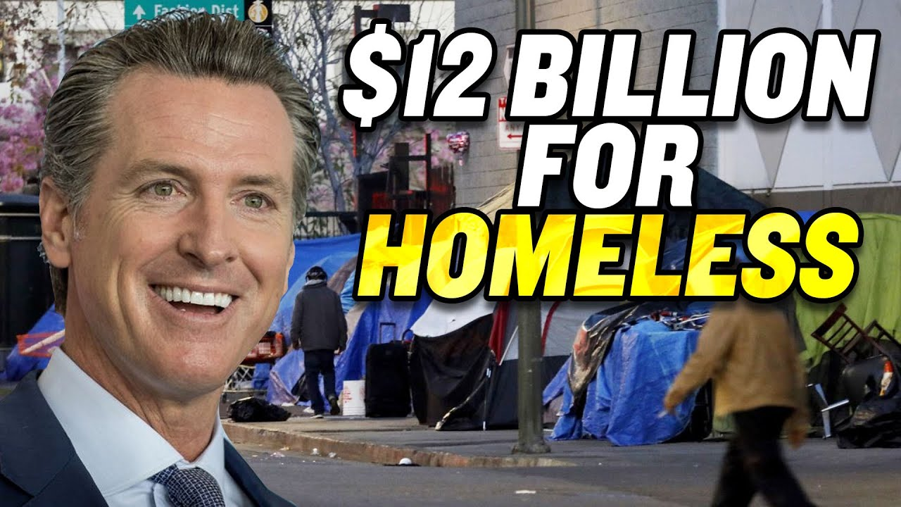 California Proposes $12 Billion to Tackle Homelessness