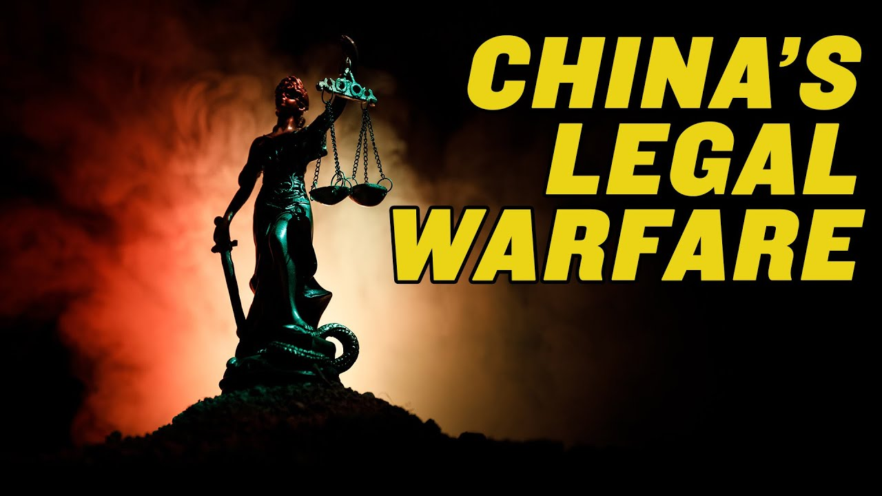 How China Weaponizes the Law