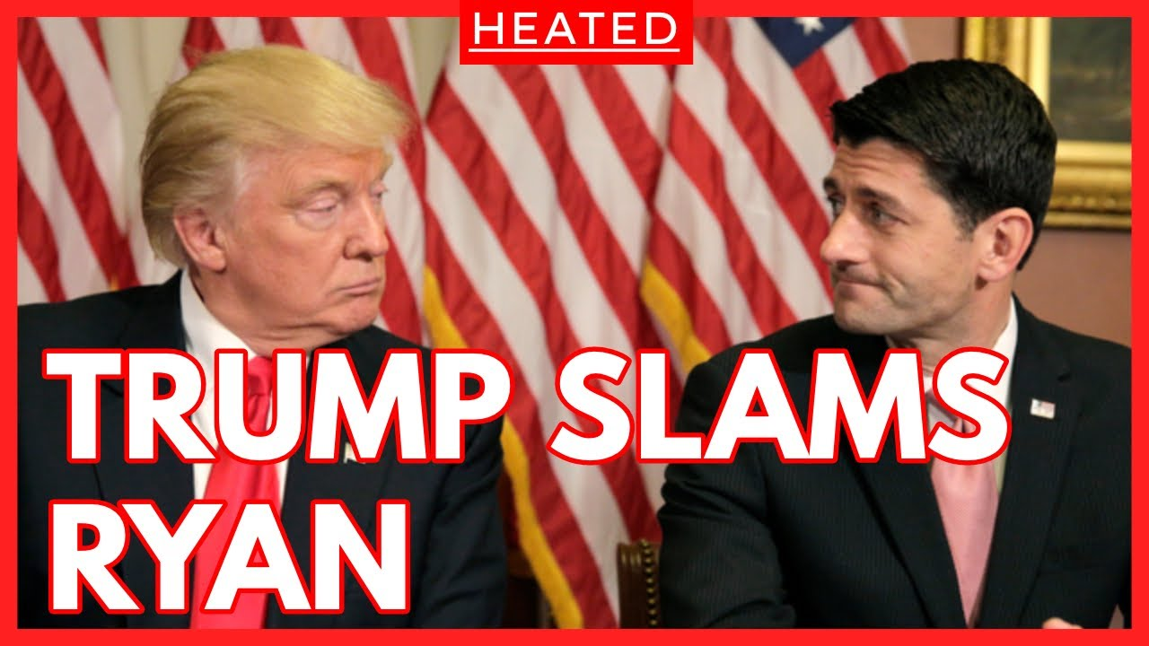 Trump FIRES BACK at Paul Ryan | Calls the RINO a Curse on the Republican Party | Gets HEATED!