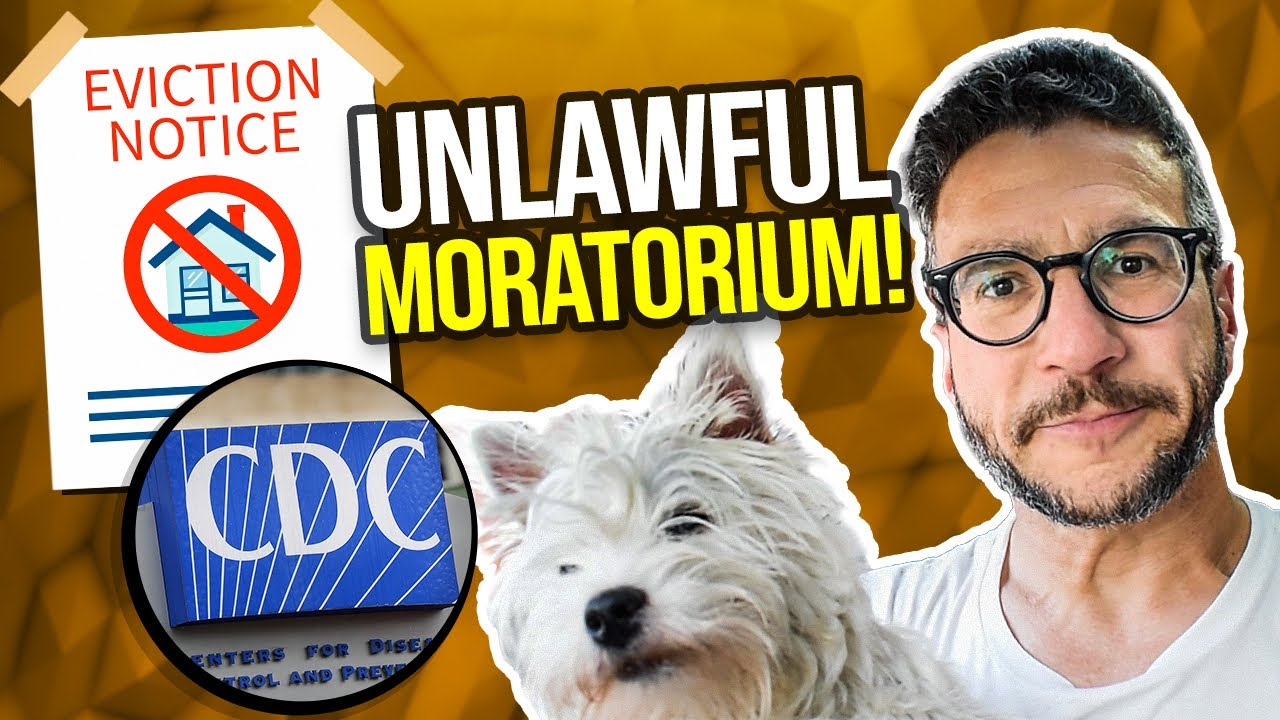 CDC Covid Eviction Moratorium UNCONSTITUTIONAL – Real Lawyer Explains –
