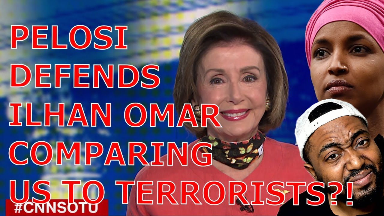 The Squad Forces Pelosi To Defend Ilhan Omar Comparing US To Terrorists Using Woke Identity Politics